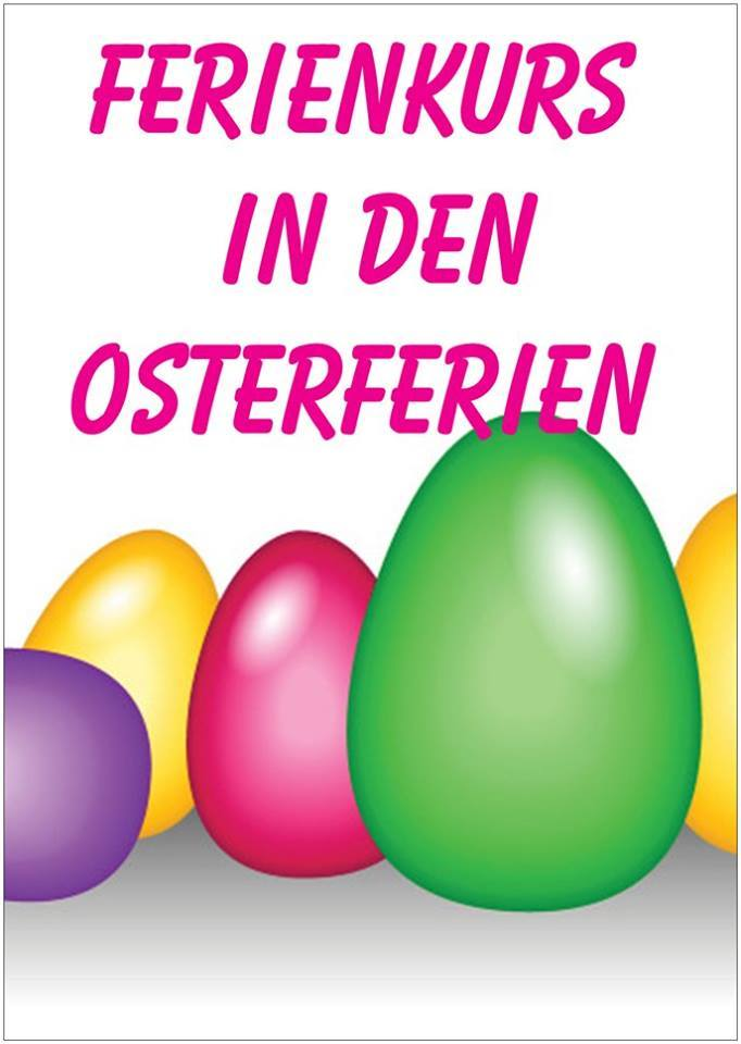 Ferienkurs in den Osterferien!!!